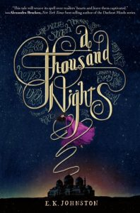 A Thousand Nights by E.K. Johnston Book Cover